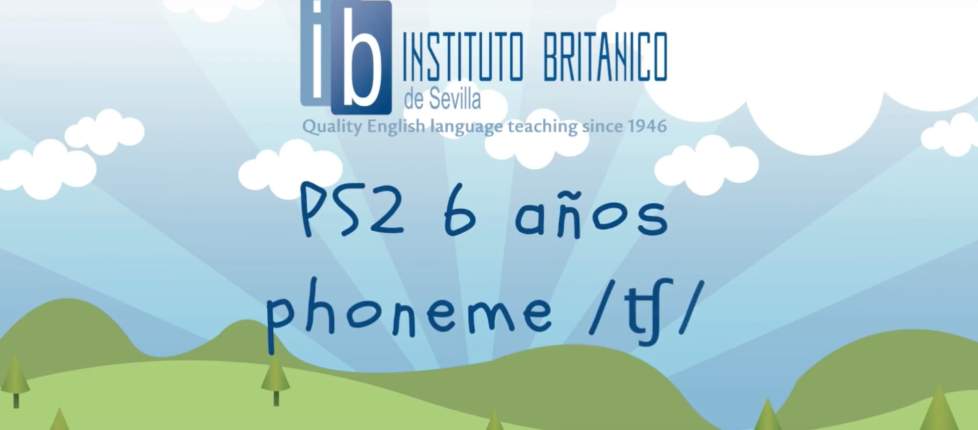 PS2 (6 años) - phoneme /ʧ/